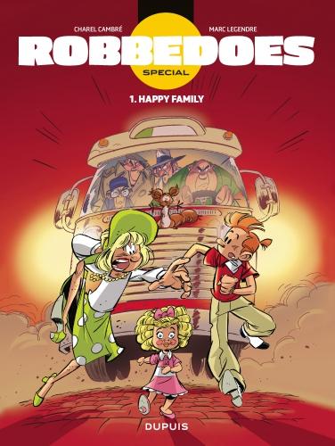 #robbedoes, happy family, marc legendre, charel cambré, strip, stripverhaal, dupuis, ballon media